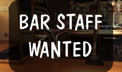 Bar staff wanted!
